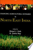 Changing Agricultural Scenario In North East India