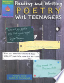 Reading and Writing Poetry with Teenagers Book