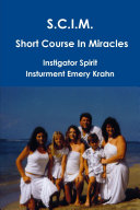 SCIM Short Course In Miracles