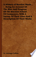 A History of Russian Music - Being an A