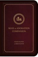 Mass   Adoration Companion
