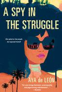 A Spy in the Struggle [Pdf/ePub] eBook