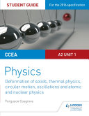 CCEA A-level Year 2 Physics Student Guide 3: A2