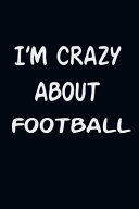 I am CRAZY about FOOTBALL