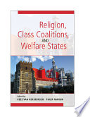 Religion  Class Coalitions  and Welfare States