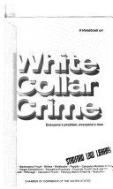A Handbook On White Collar Crime