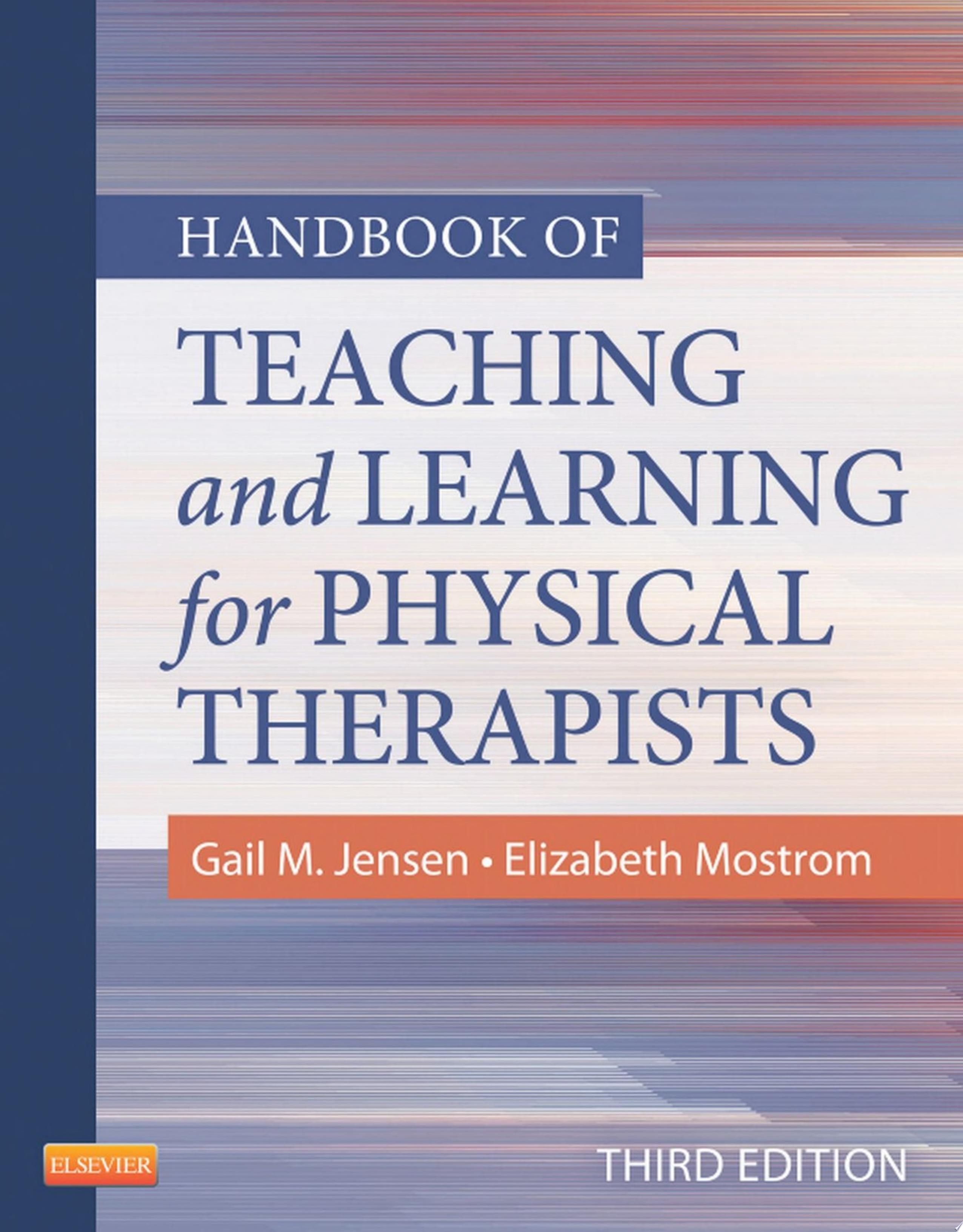 Handbook of Teaching for Physical Therapists   E Book