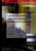 Larrikins  Rebels and Journalistic Freedom in Australia