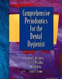 Comprehensive Periodontics for the Dental Hygienist