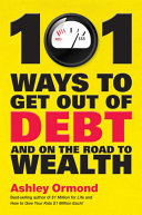 101 Ways to Get Out Of Debt and On the Road to Wealth [Pdf/ePub] eBook