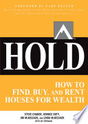 HOLD: How to Find, Buy, and Rent Houses for Wealth