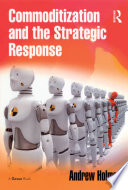 Commoditization and the Strategic Response Book