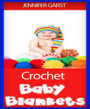 Crochet Baby Blankets ebook