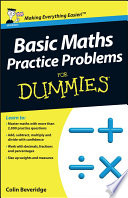 """""""Basic Maths Practice Problems For Dummies"""" by Colin Beveridge"""