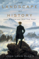 The Landscape of History:How Historians Map the Past