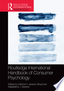 """Routledge International Handbook of Consumer Psychology"" by Cathrine V. Jansson-Boyd, Magdalena J. Zawisza"