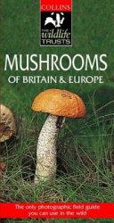 Mushrooms of Britain & Europe