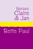 Nurses: Claire and Jan