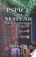 PSPICE and MATLAB for Electronics