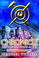 Chronicle: Before the Books of Eva (The Books of Eva 0) Pdf/ePub eBook