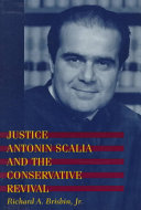 Justice Antonin Scalia and the Conservative Revival