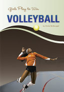 Girls Play to Win Volleyball