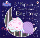 Peppa Pig  Peppa s Countdown to Bedtime