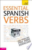 Essential Spanish Verbs  Teach Yourself Book PDF