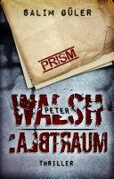 Peter Walsh :ALBTRAUM
