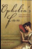 Ophelia s Fan