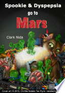Spookie and Dyspepsia go to Mars