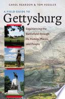 A Field Guide To Gettysburg Book PDF