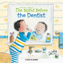 The Night Before the Dentist Book