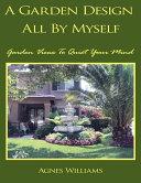 A Garden Design All by Myself