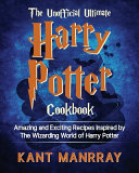 The Unofficial Ultimate Harry Potter Cookbook