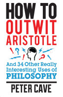 How to Outwit Aristotle Book