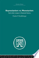 Keynesianism Vs. Monetarism, and Other Essays in Financial History
