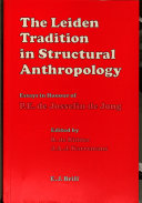 The Leiden Tradition in Structural Anthropology