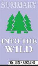 Summary of Into the Wild by Jon Krakauer Book