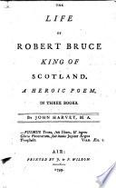 The Life of Robert Bruce Book