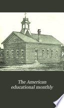 The American Educational Monthly