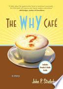 The Why Café