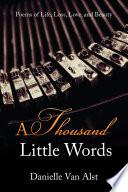 A Thousand Little Words Book