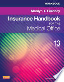 Workbook For Insurance Handbook For The Medical Office E Book