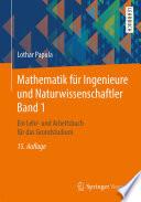 Mathematik für Ingenieure und Naturwissenschaftler/Band 1