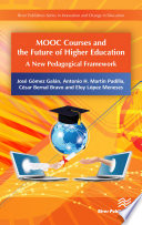 MMOOC Courses and the Future of Higher Education  A New Pedagogical Framework