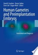 Human Gametes And Preimplantation Embryos Book PDF