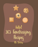 Hello  365 Fundraising Recipes
