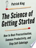 The Science of Getting Started