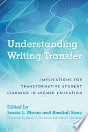 Understanding Writing Transfer